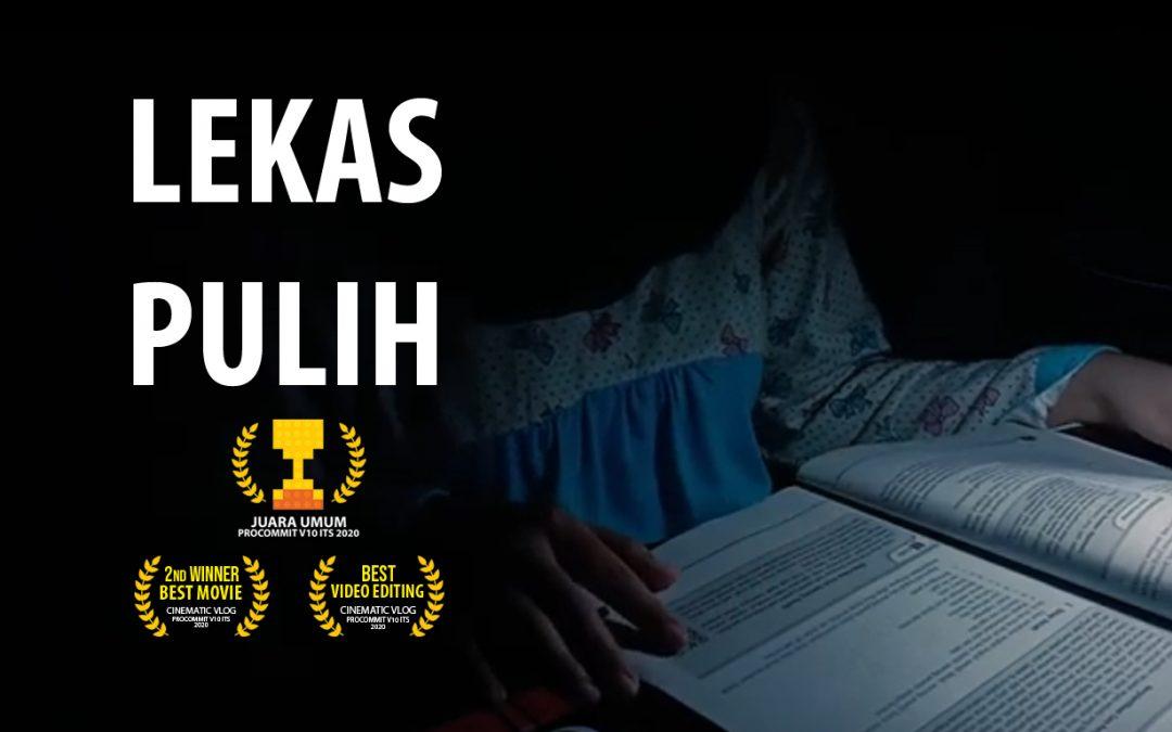 Juara 2 Cinematic Vlog – Lekas Sembuh